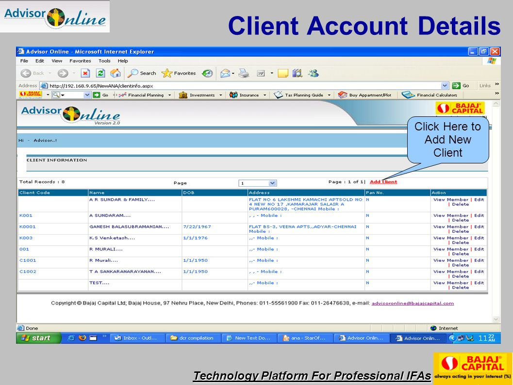 Technology Platform For Professional IFAs Click Here to Add New Client Client Account Details