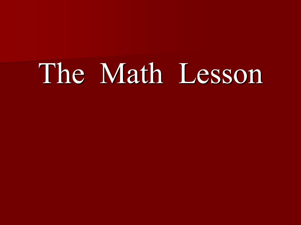 The Math Lesson