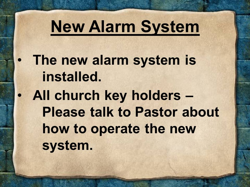 The new alarm system is installed.