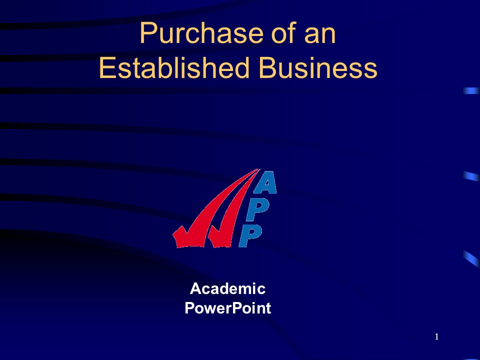 1 Academic PowerPoint Purchase of an Established Business