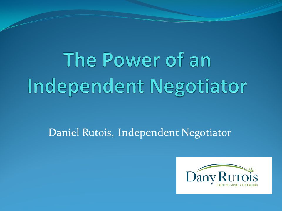 Daniel Rutois, Independent Negotiator