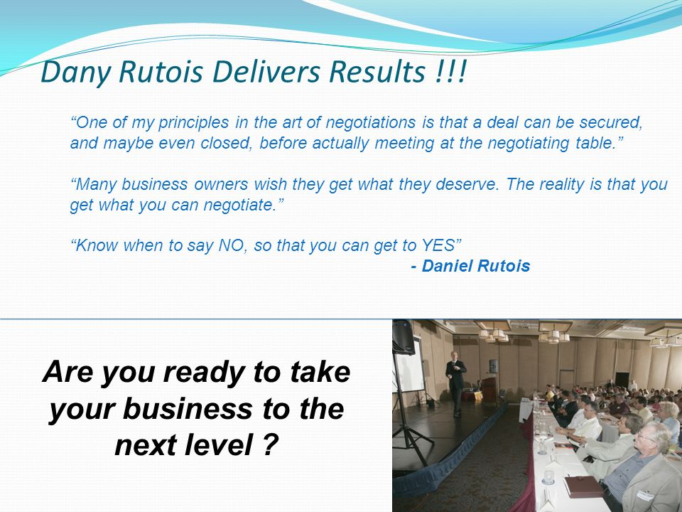 Dany Rutois Delivers Results !!.