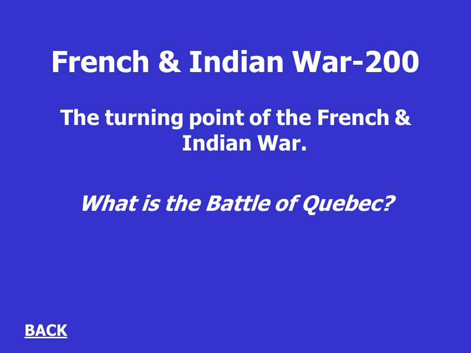 French & Indian War-200 The turning point of the French & Indian War.
