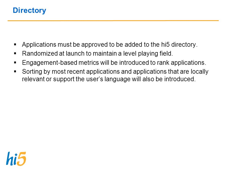 Directory Applications must be approved to be added to the hi5 directory.