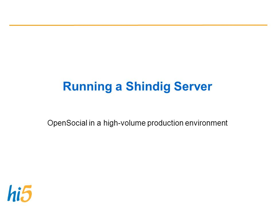 Running a Shindig Server OpenSocial in a high-volume production environment