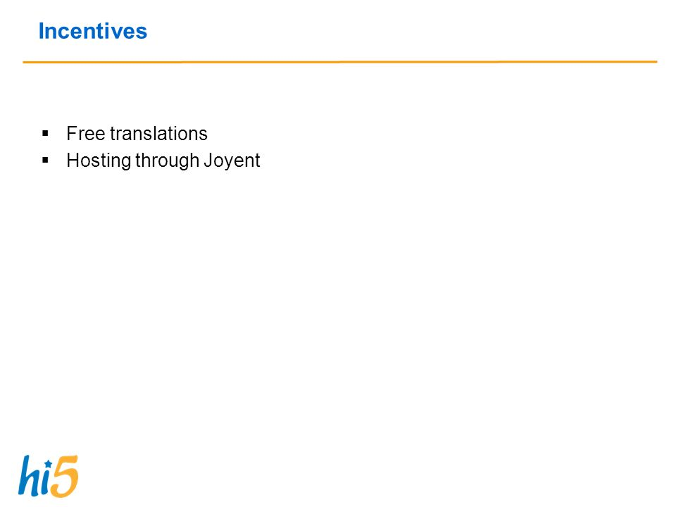 Incentives Free translations Hosting through Joyent