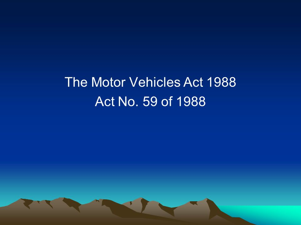 The Motor Vehicles Act 1988 Act No. 59 of 1988