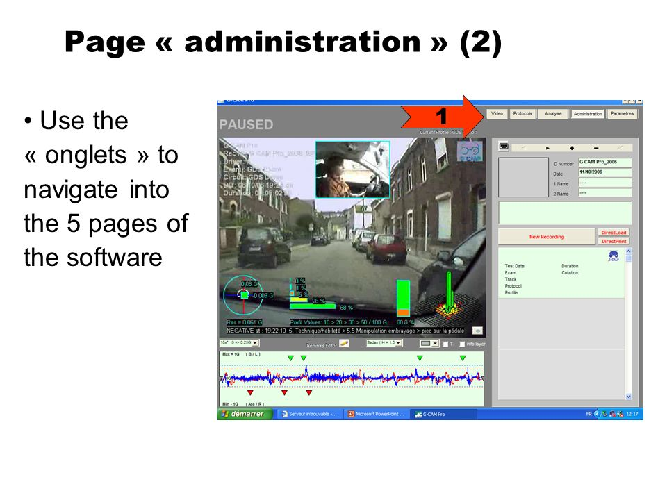 Page « administration » (2) Use the « onglets » to navigate into the 5 pages of the software 1