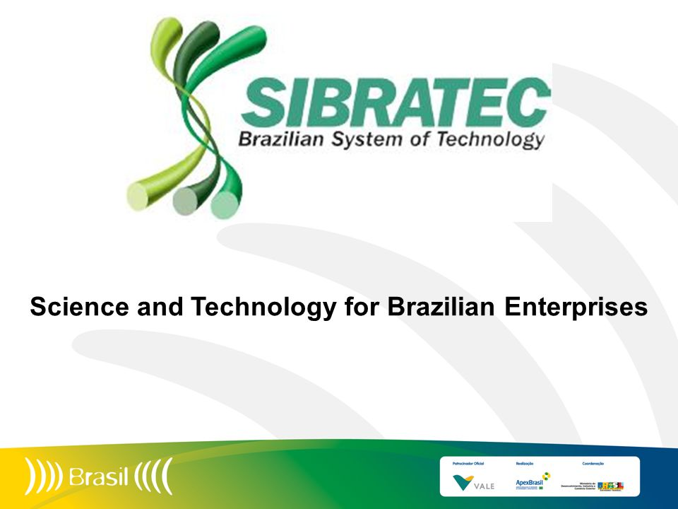 Science and Technology for Brazilian Enterprises