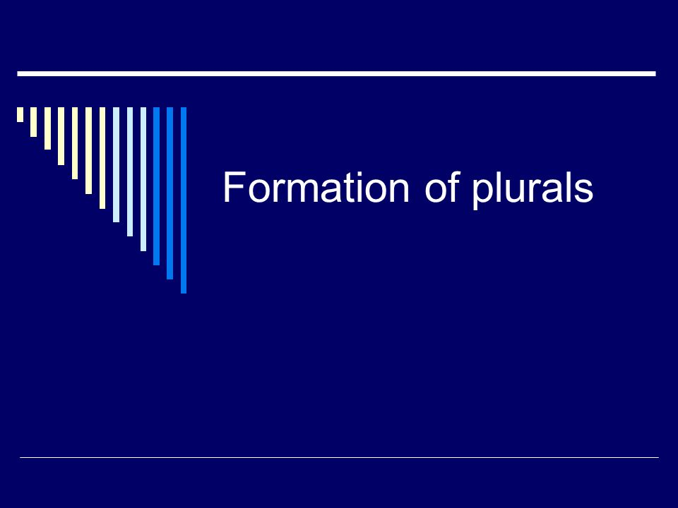 Formation of plurals