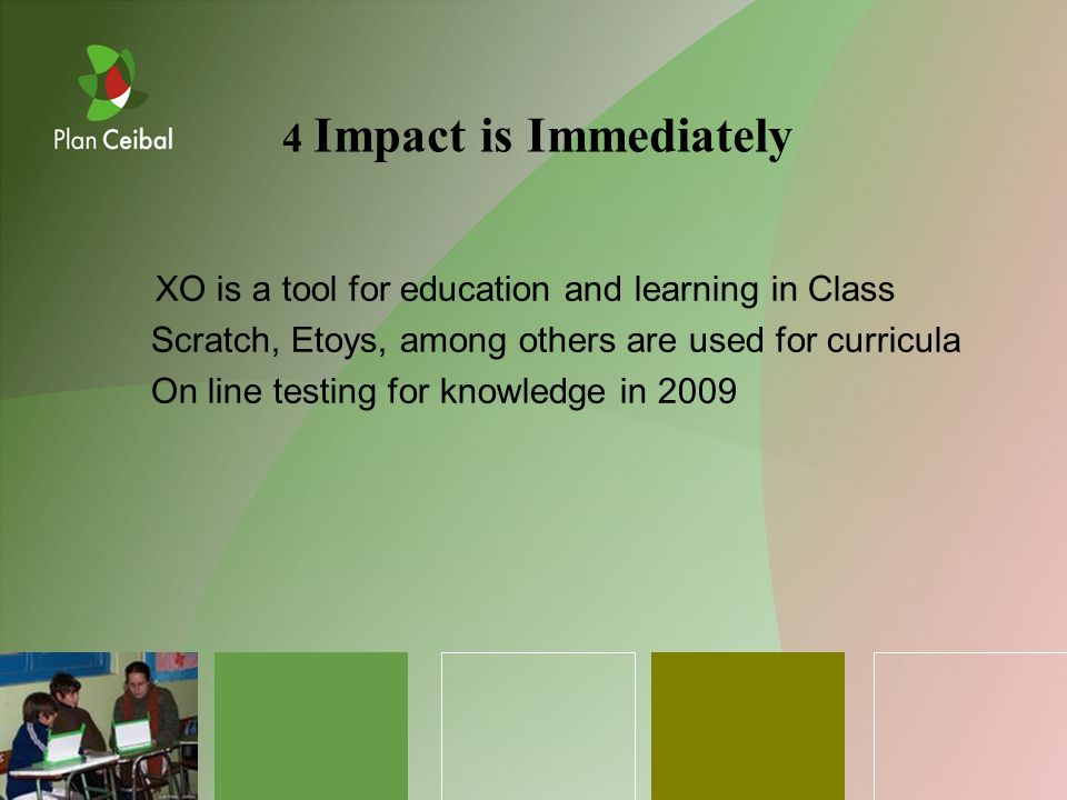 XO is a tool for education and learning in Class Scratch, Etoys, among others are used for curricula On line testing for knowledge in Impact is Immediately
