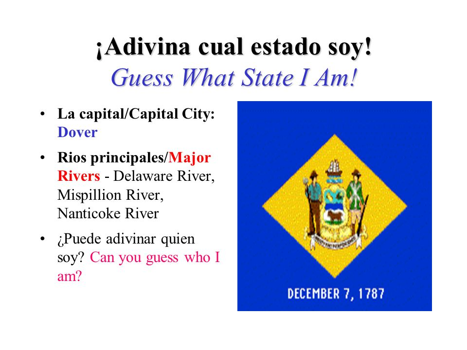 Si adivinó Connecticut, ¡Adivinó bien! If you guessed Connecticut, you are right!