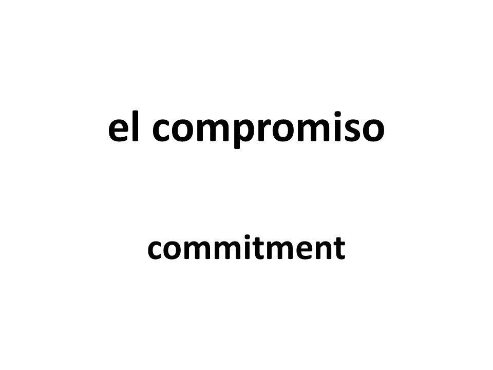 el compromiso commitment