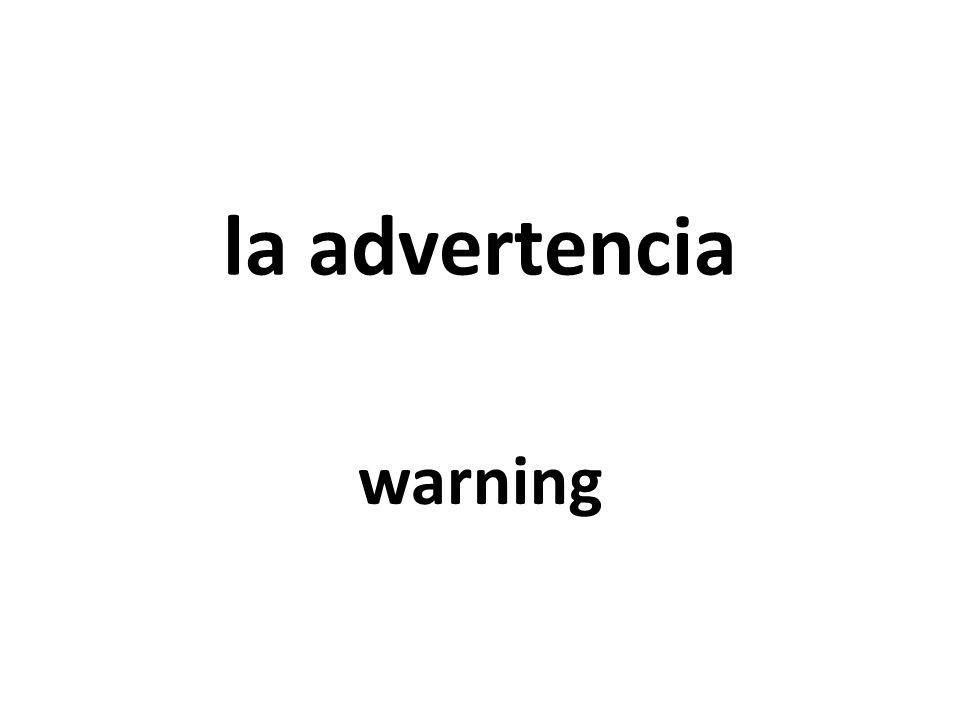 la advertencia warning