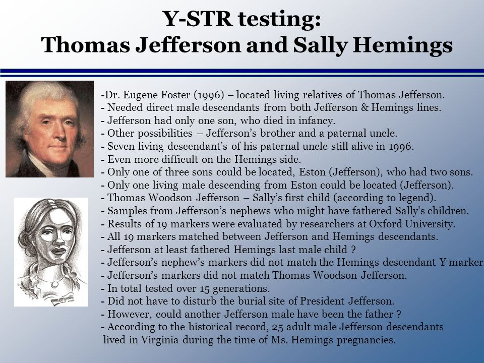 Y-STR testing: Thomas Jefferson and Sally Hemings -Dr.