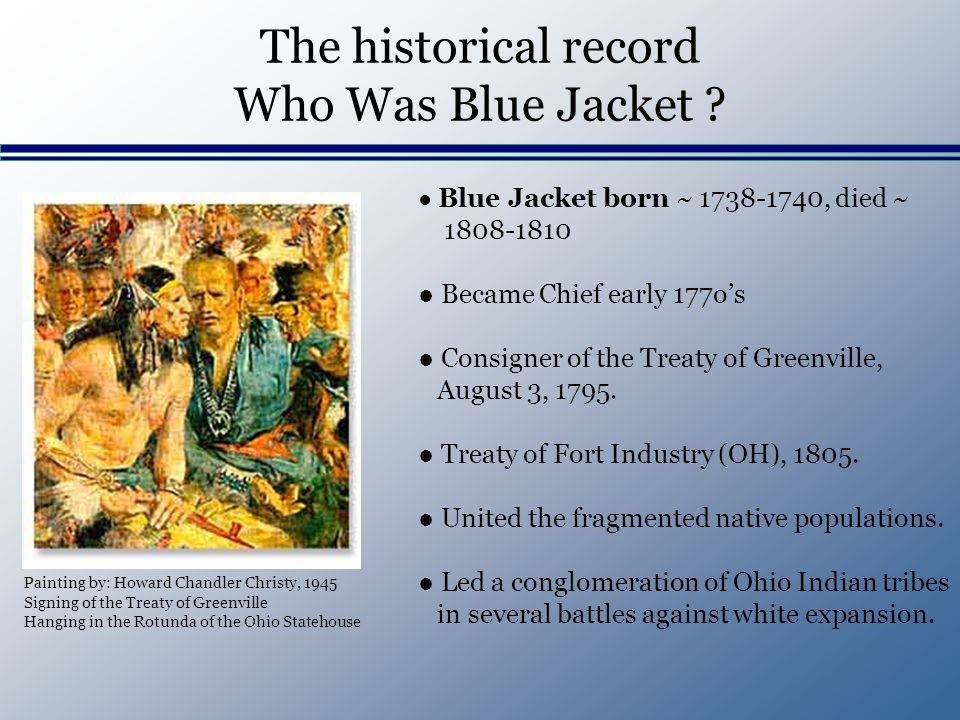 The historical record Who Was Blue Jacket .