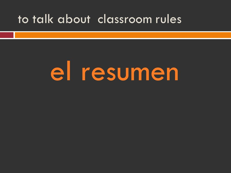to talk about classroom rules el resumen