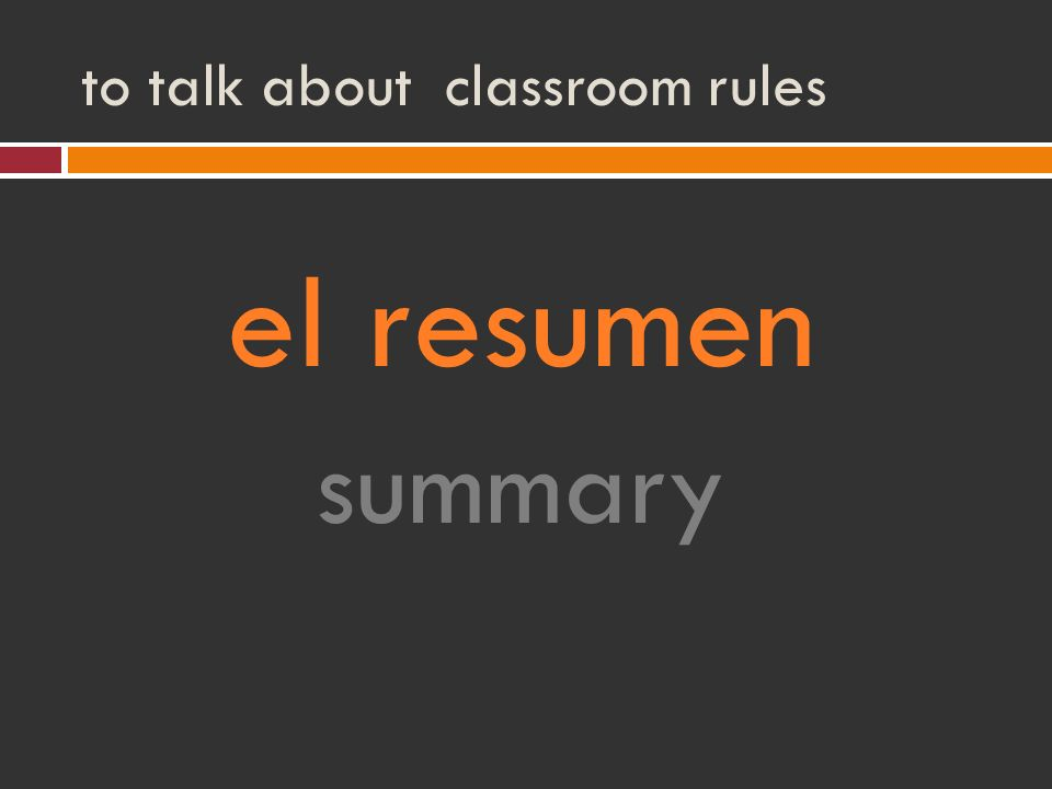 to talk about classroom rules el resumen summary