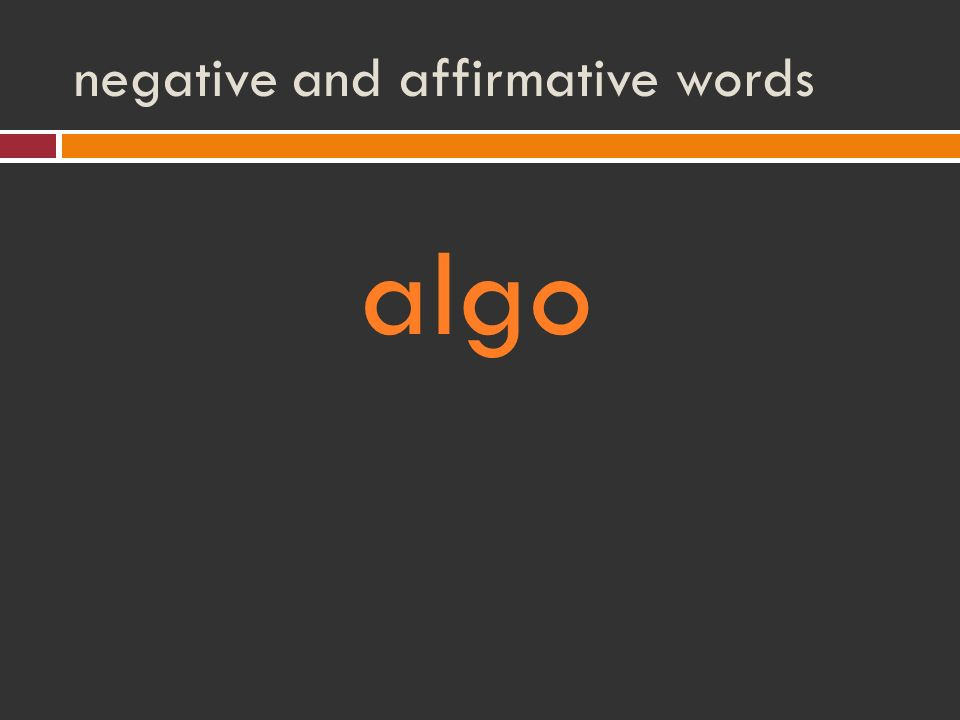 negative and affirmative words algo