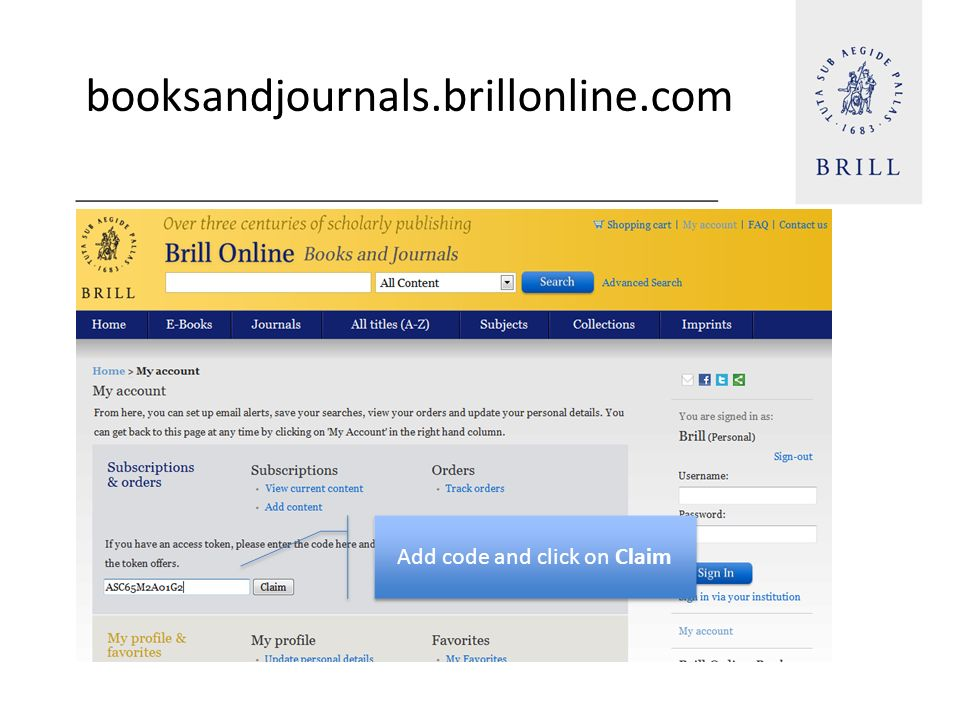 booksandjournals.brillonline.com Add code and click on Claim