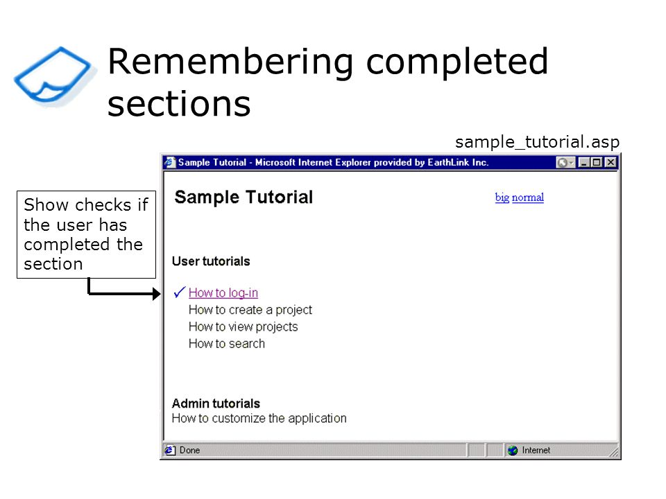 Remembering completed sections Show checks if the user has completed the section sample_tutorial.asp