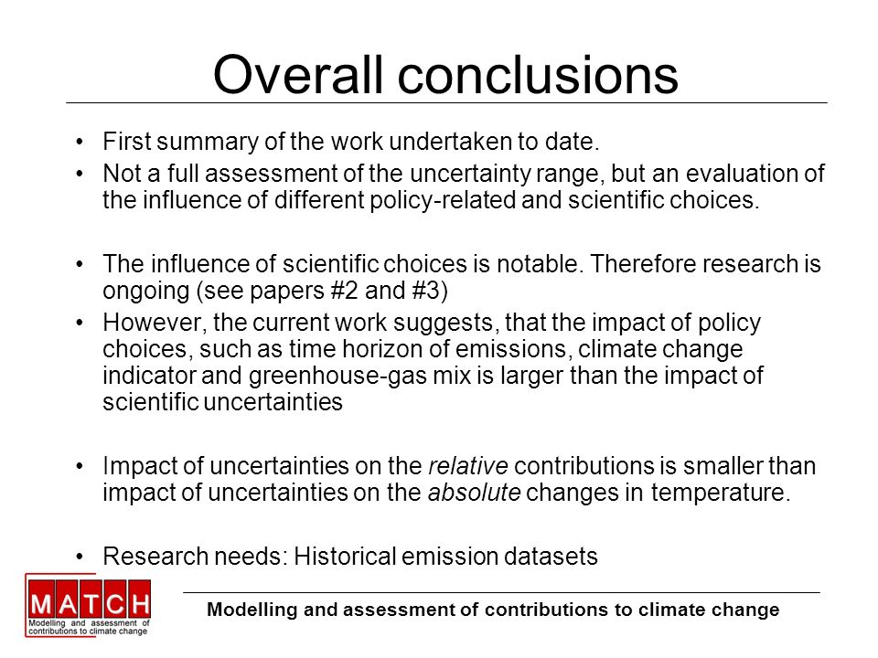 Overall conclusions First summary of the work undertaken to date.