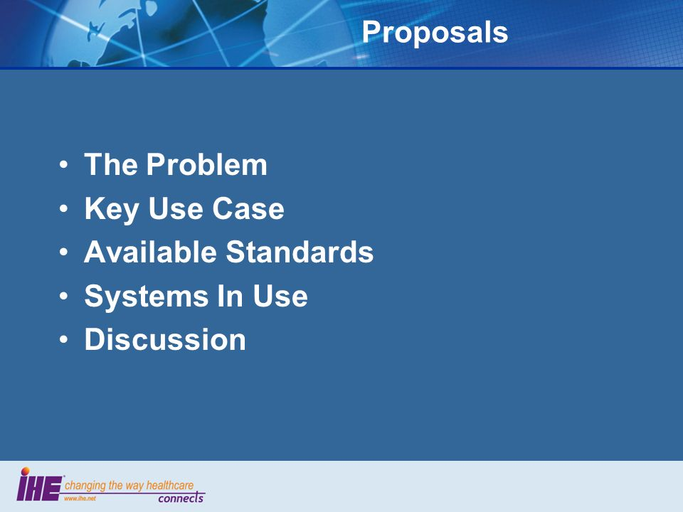 Proposals The Problem Key Use Case Available Standards Systems In Use Discussion