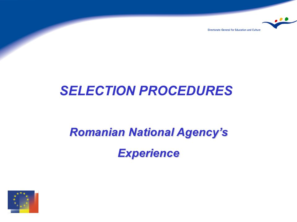 SELECTION PROCEDURES Romanian National Agencys Experience