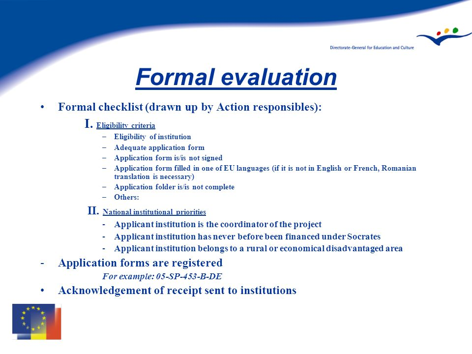 Formal evaluation Formal checklist (drawn up by Action responsibles): I.