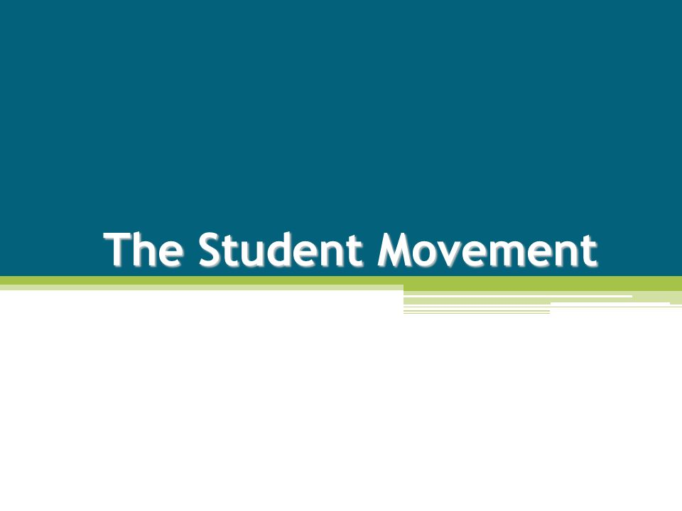 The Student Movement