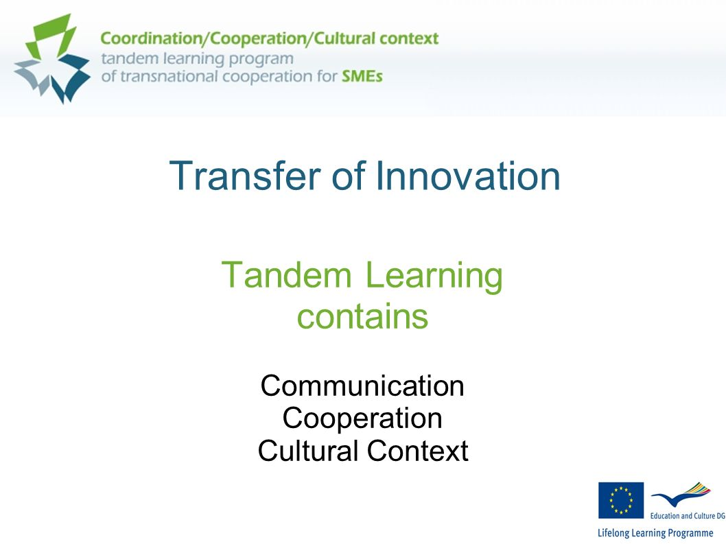 Transfer of Innovation Tandem Learning contains Communication Cooperation Cultural Context
