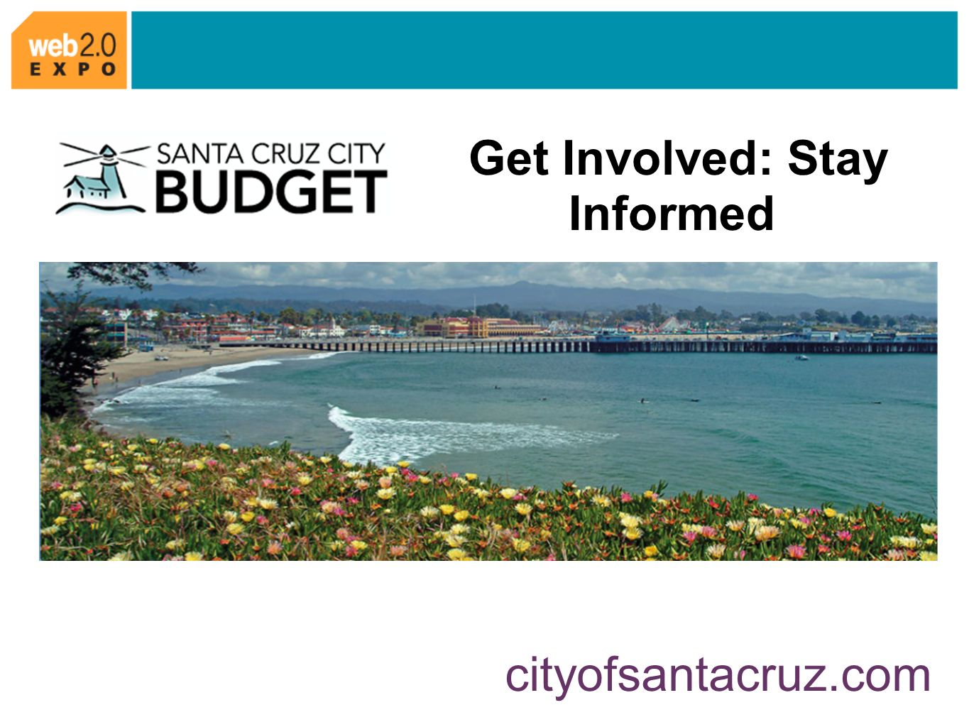 Get Involved: Stay Informed cityofsantacruz.com