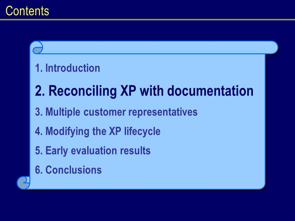 Contents 1. Introduction 2. Reconciling XP with documentation 3.