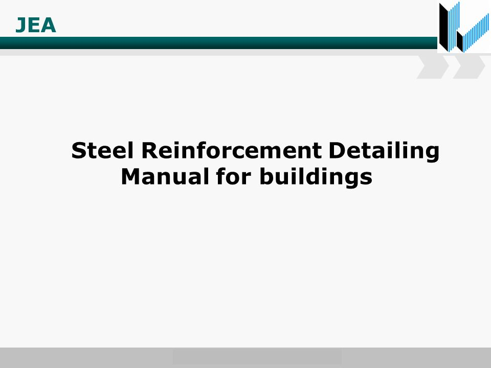 JEA Steel Reinforcement Detailing Manual for buildings