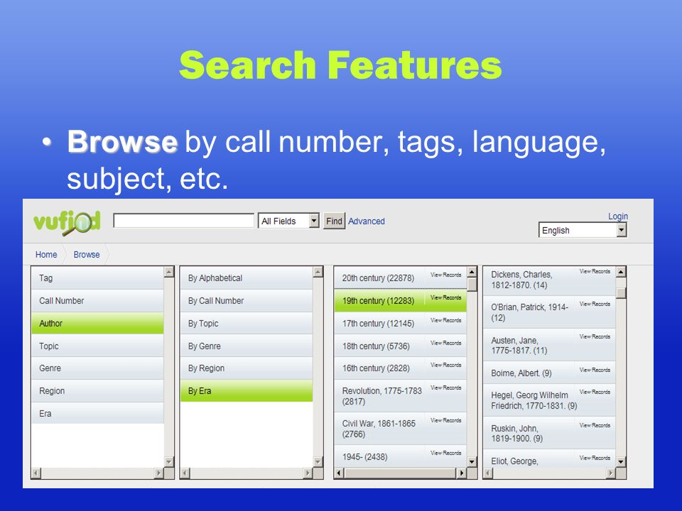 Search Features BrowseBrowse by call number, tags, language, subject, etc.