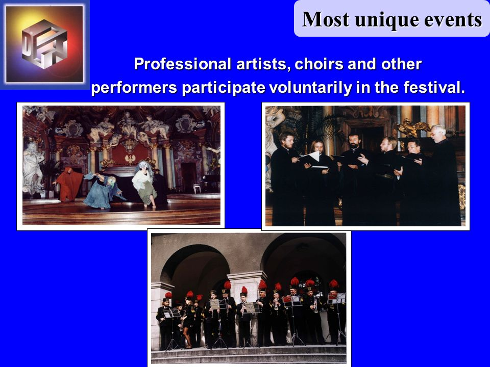 Professional artists, choirs and other performers participate voluntarily in the festival.