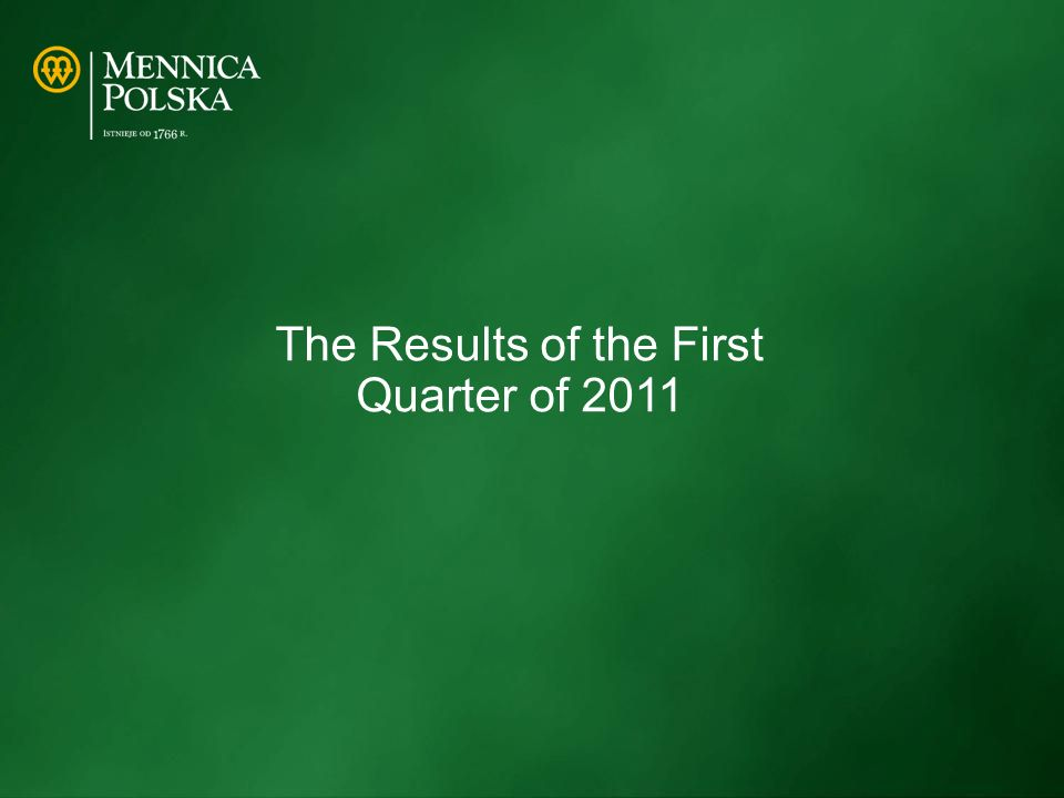 The Results of the First Quarter of 2011