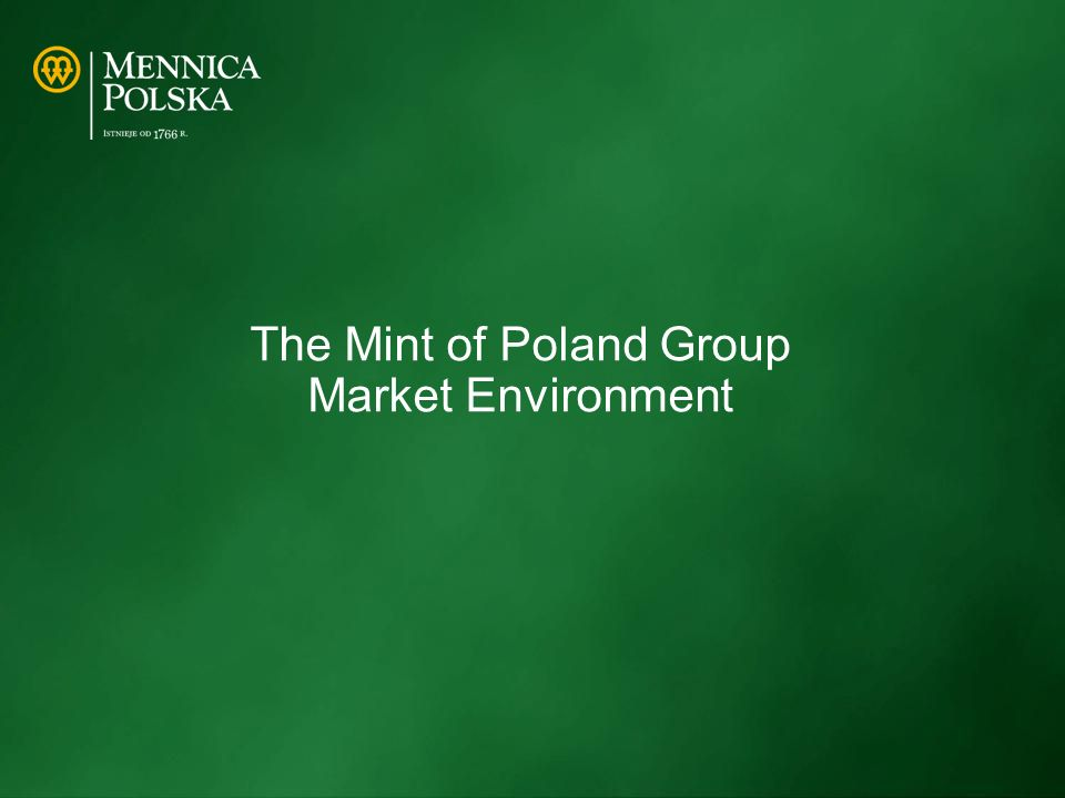 The Mint of Poland Group Market Environment