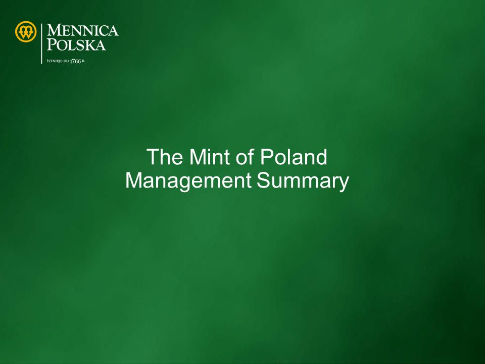 The Mint of Poland Management Summary