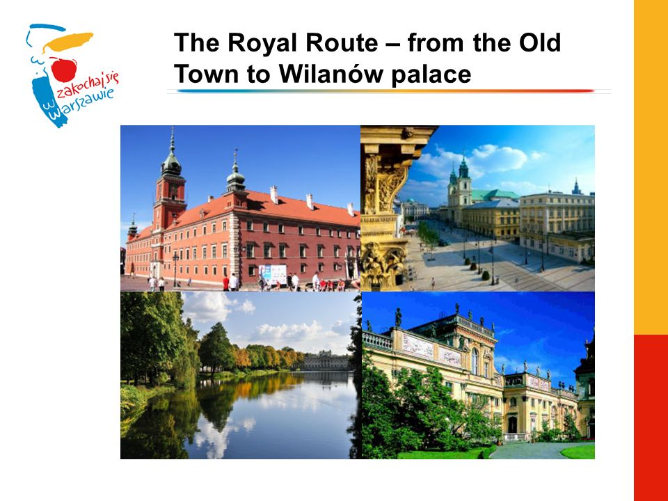 The Royal Route – from the Old Town to Wilanów palace