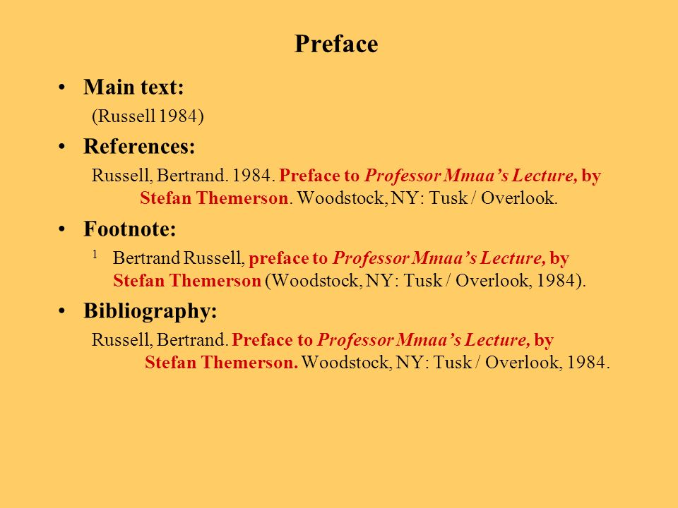 Preface Main text: (Russell 1984) References: Russell, Bertrand.