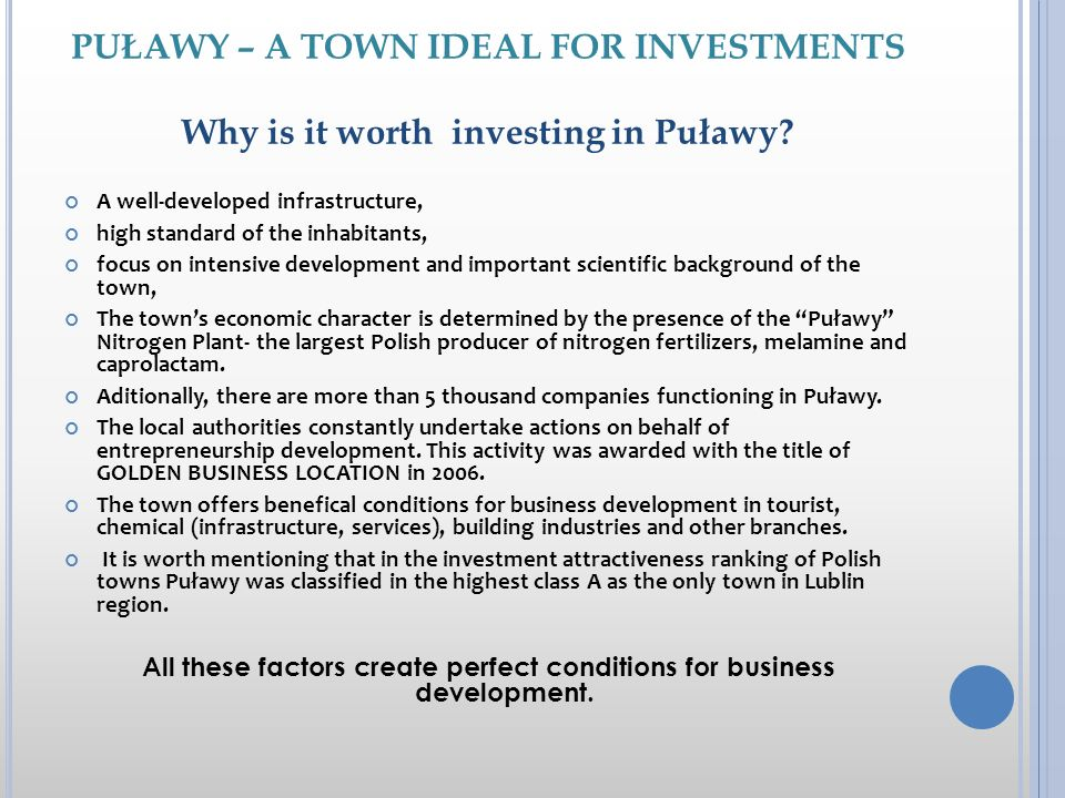 PUŁAWY – A TOWN IDEAL FOR INVESTMENTS Why is it worth investing in Puławy.