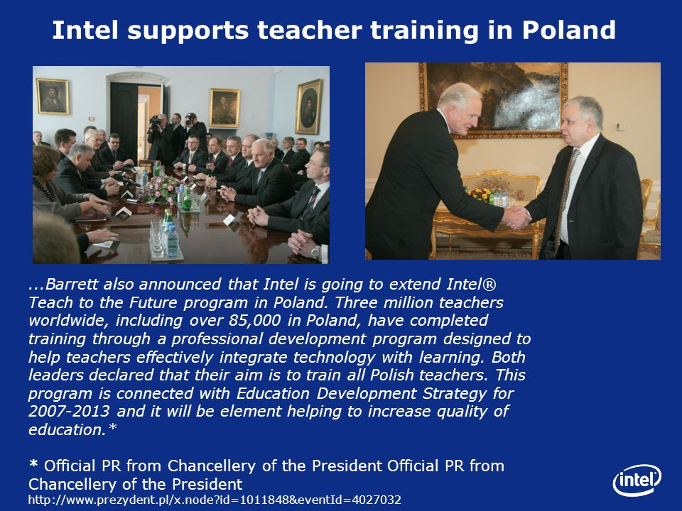 ...Barrett also announced that Intel is going to extend Intel® Teach to the Future program in Poland.