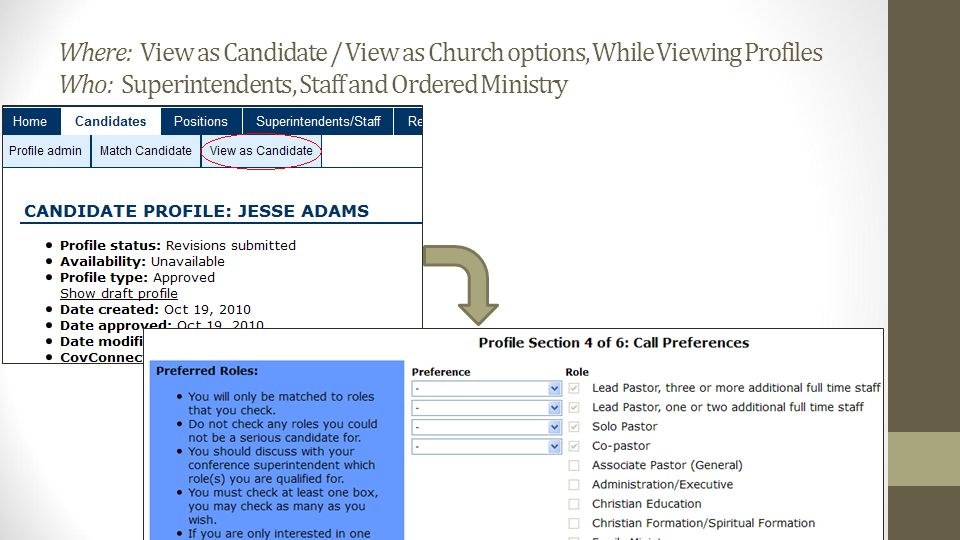 Where: View as Candidate / View as Church options, While Viewing Profiles Who: Superintendents, Staff and Ordered Ministry