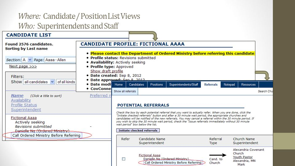 Where: Candidate / Position List Views Who: Superintendents and Staff