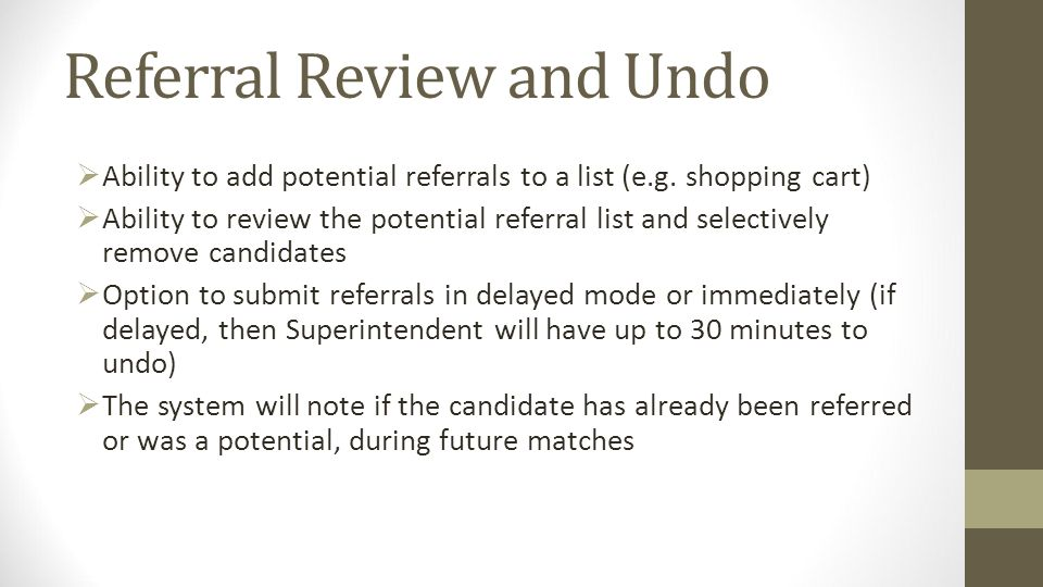 Referral Review and Undo Ability to add potential referrals to a list (e.g.
