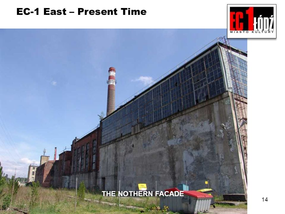 EC-1 East – Present Time THE NOTHERN FACADE 14