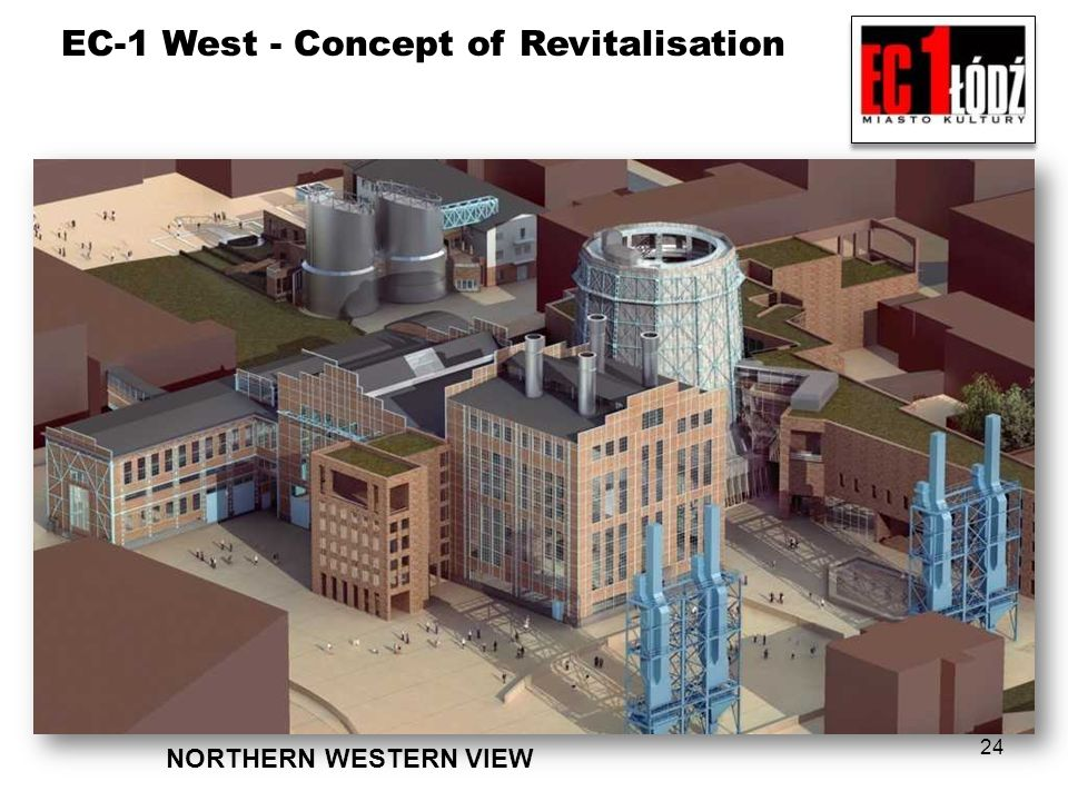 EC-1 West - Concept of Revitalisation 24 NORTHERN WESTERN VIEW