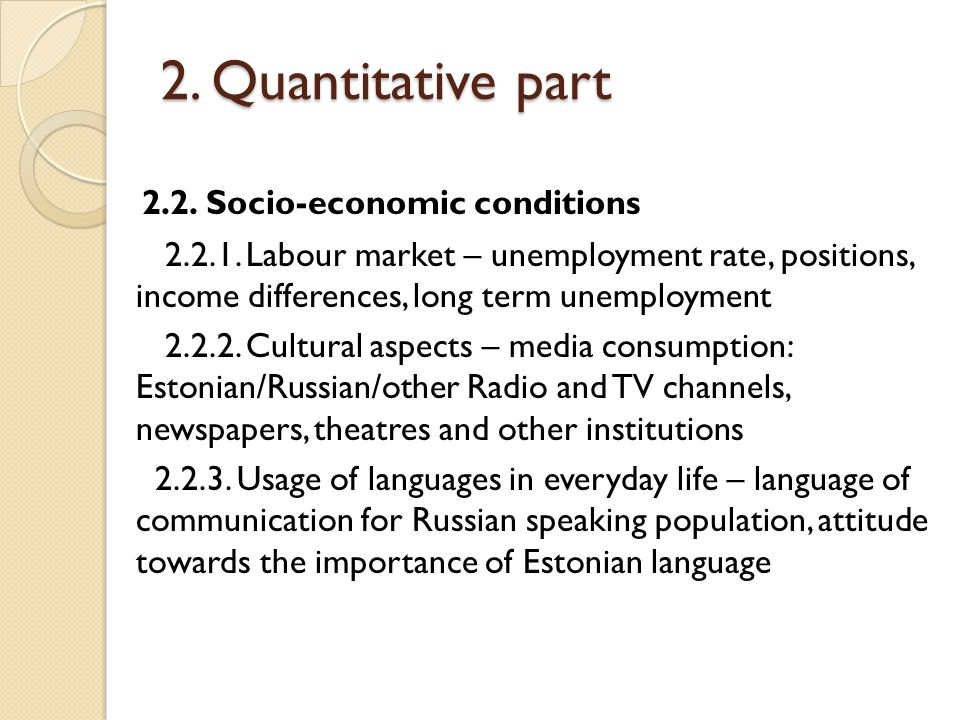 2. Quantitative part 2.2. Socio-economic conditions 2.2.1.