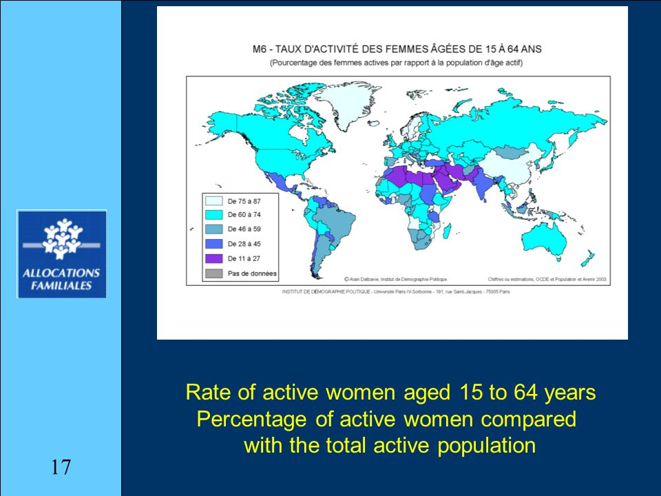 Rate of active women aged 15 to 64 years Percentage of active women compared with the total active population 17